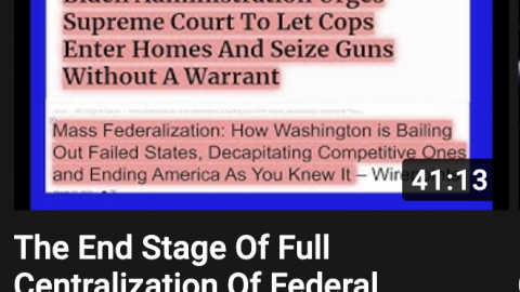 REPORT: The End Stage Of Full Centralization Of Federal Power; Centralization = Tyranny = No Rights